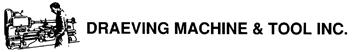 Draeving Machine & Tool Inc